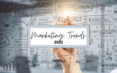 Marketing Trends That Will Launch Us In 2022